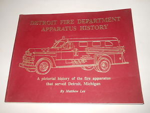 Detroit Fire Department history of fire apparatus book