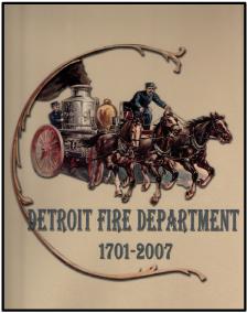 Detroit Fire Dept History Book 1701-2007