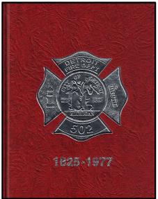 Detroit Fire Dept. History 1805 - 1977